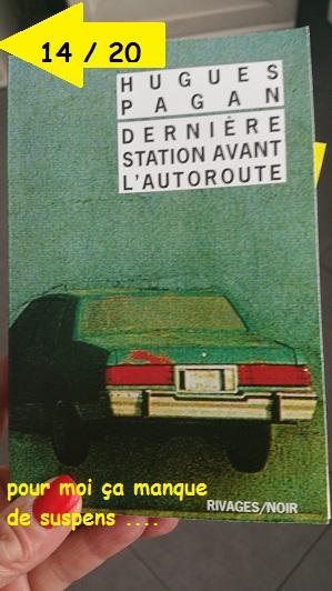 DERNIERE STATION AVANT L AUTOROUTE